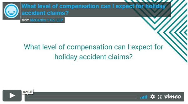 Compensation for holiday accident claims?